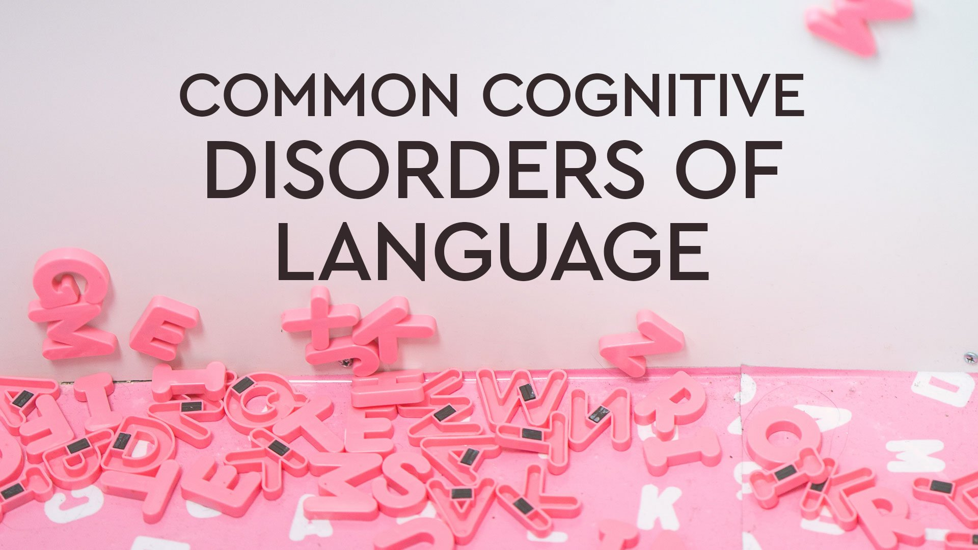 common cognitive disorders that affect language